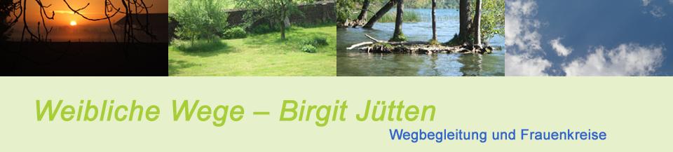 Weibliche Wege – Birgit Jütten - Wegbegleitung und Frauenkreise – Langenfeld (Rheinland)
